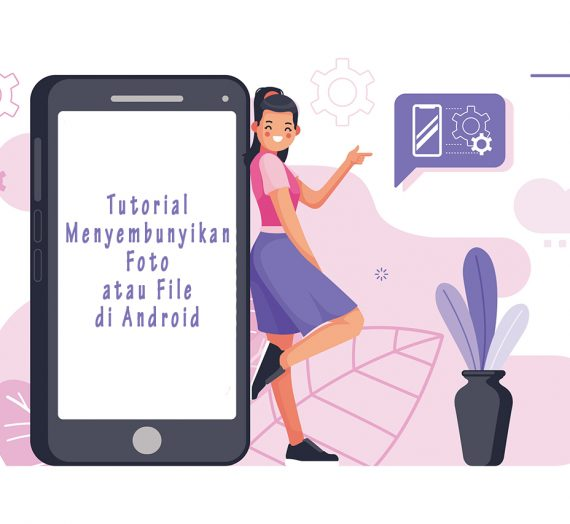 Tutorial Menyembunyikan Foto atau File di Android